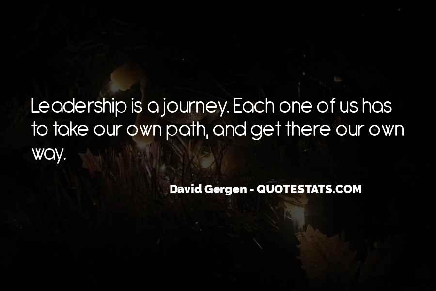 Our Own Journey Quotes #7728