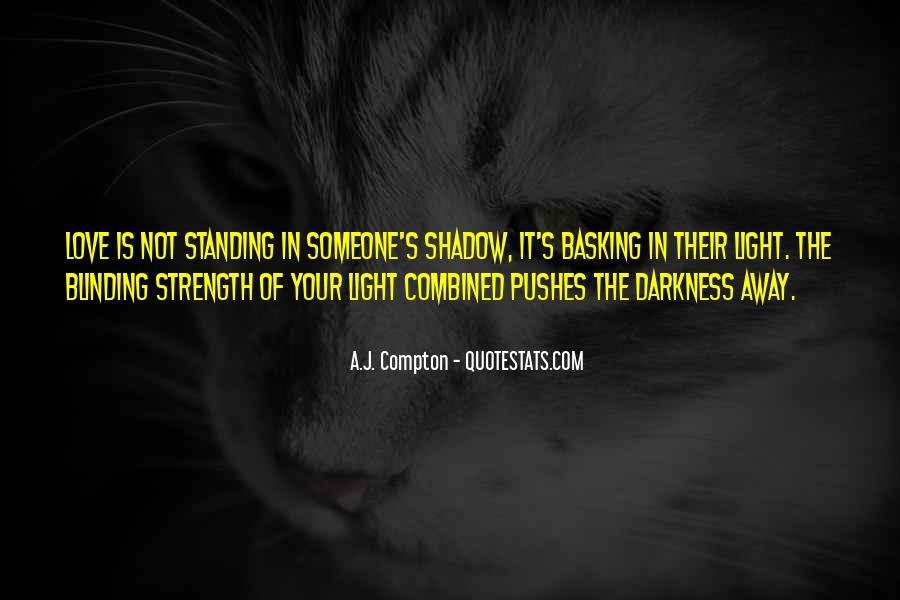 Our Shadow Love Quotes #256969