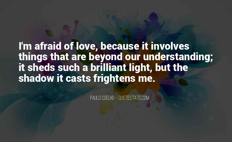 Our Shadow Love Quotes #737828