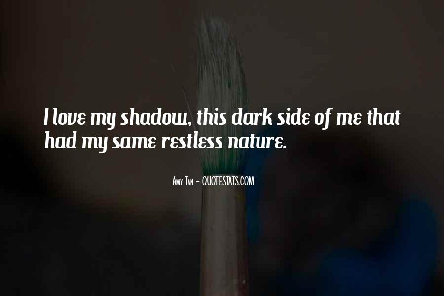 Our Shadow Love Quotes #75084