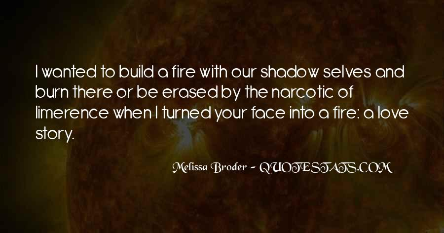 Our Shadow Love Quotes #911368