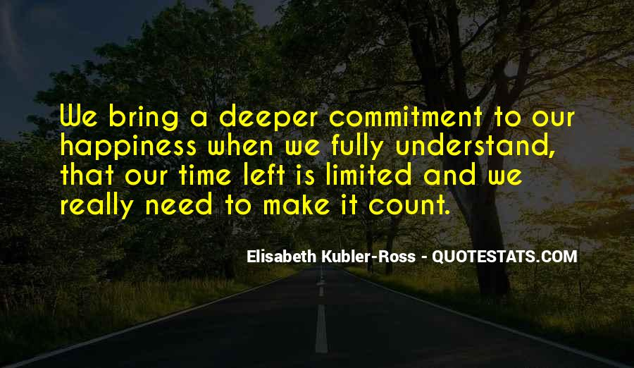 Our Time Is Limited Quotes #1080781