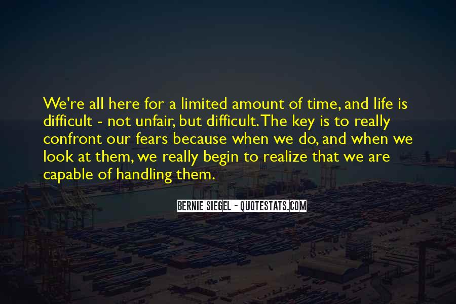 Our Time Is Limited Quotes #1844039