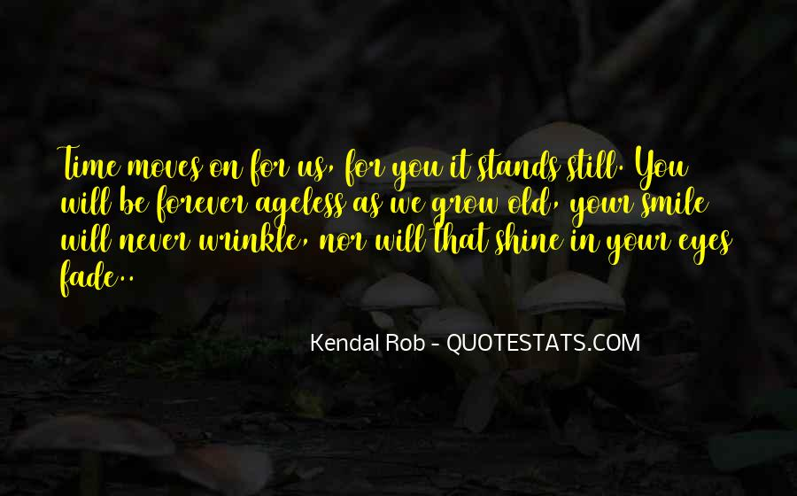 Our Time To Shine Quotes #451440
