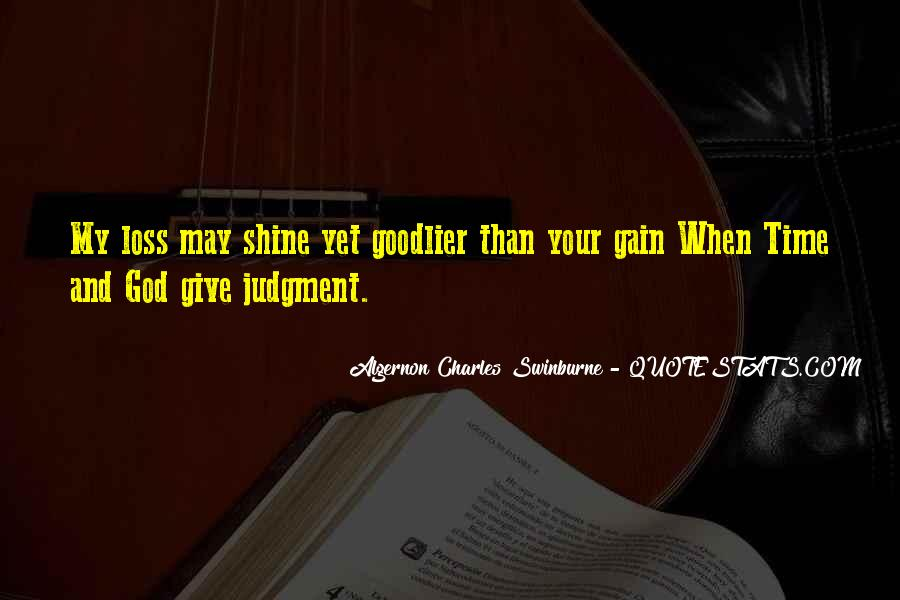 Our Time To Shine Quotes #487230