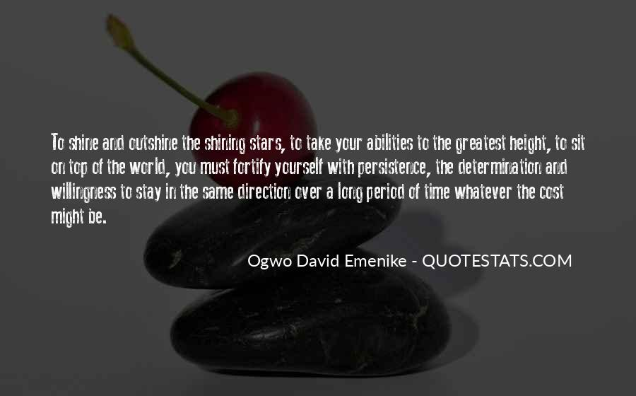 Our Time To Shine Quotes #503843