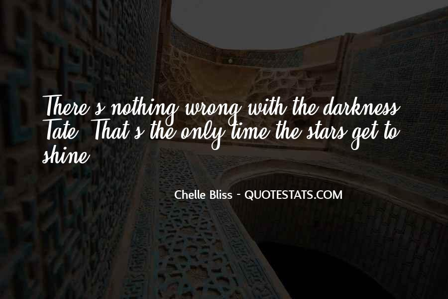 Our Time To Shine Quotes #579935