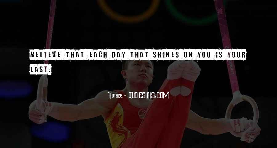 Our Time To Shine Quotes #593277