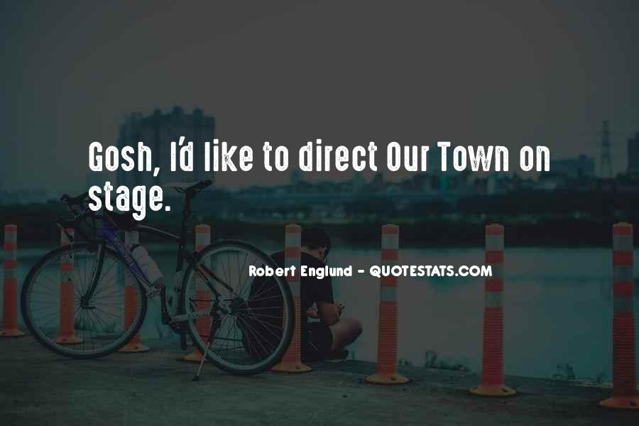 Our Town Quotes #42087