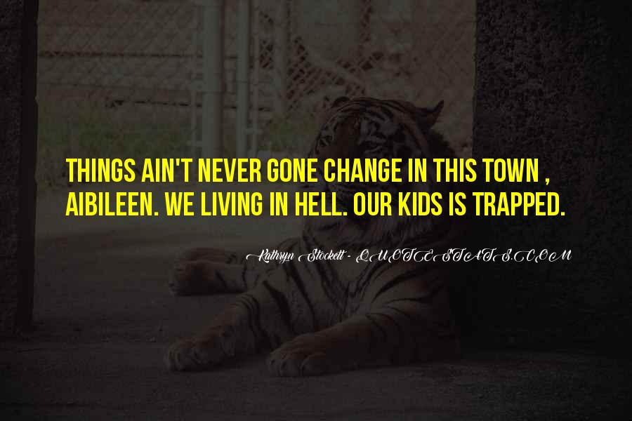 Our Town Quotes #531762