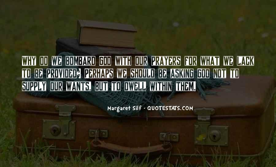 Our Wants Quotes #97458