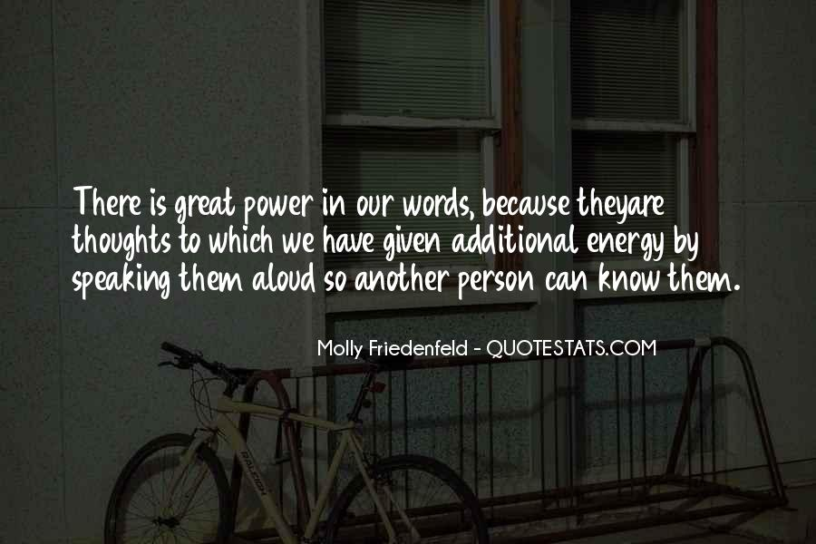 Our Words Have Power Quotes #1062992