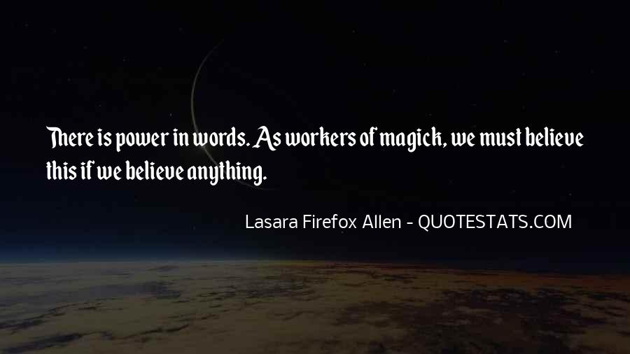 Our Words Have Power Quotes #107710