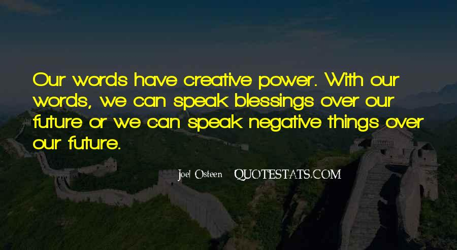 Our Words Have Power Quotes #1103311