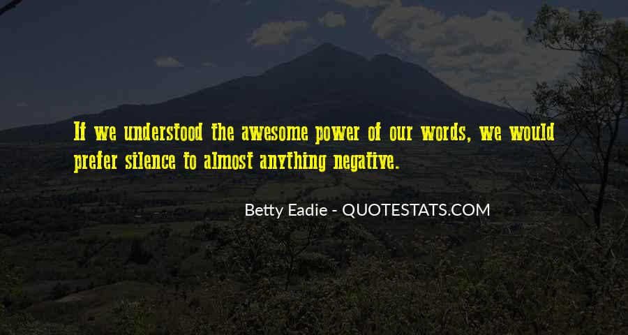 Our Words Have Power Quotes #116765