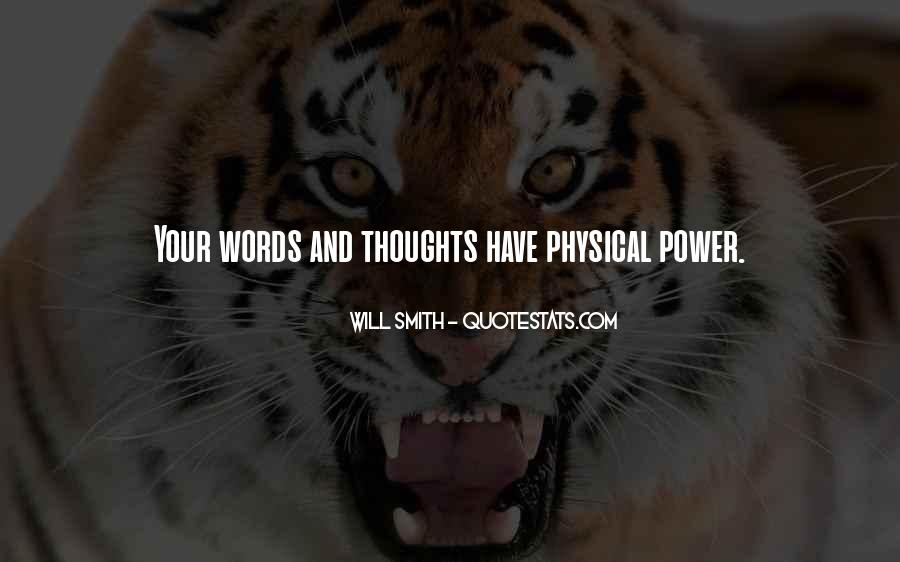 Our Words Have Power Quotes #15562