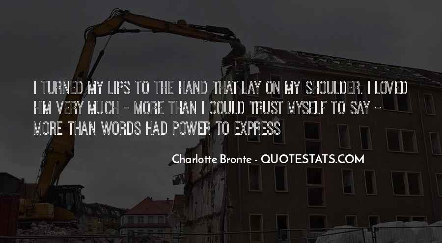 Our Words Have Power Quotes #17114