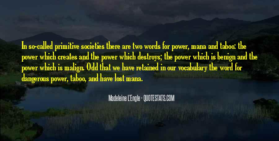 Our Words Have Power Quotes #1843045