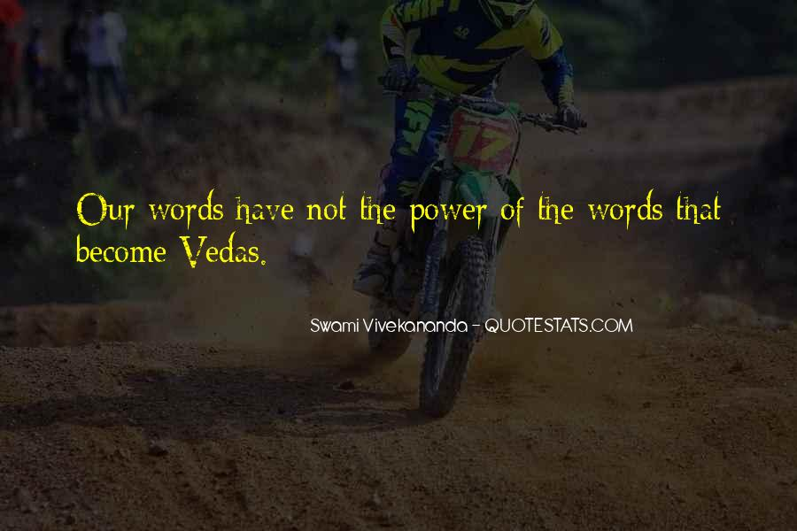 Our Words Have Power Quotes #260533