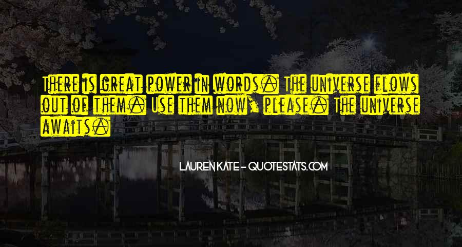 Our Words Have Power Quotes #62133