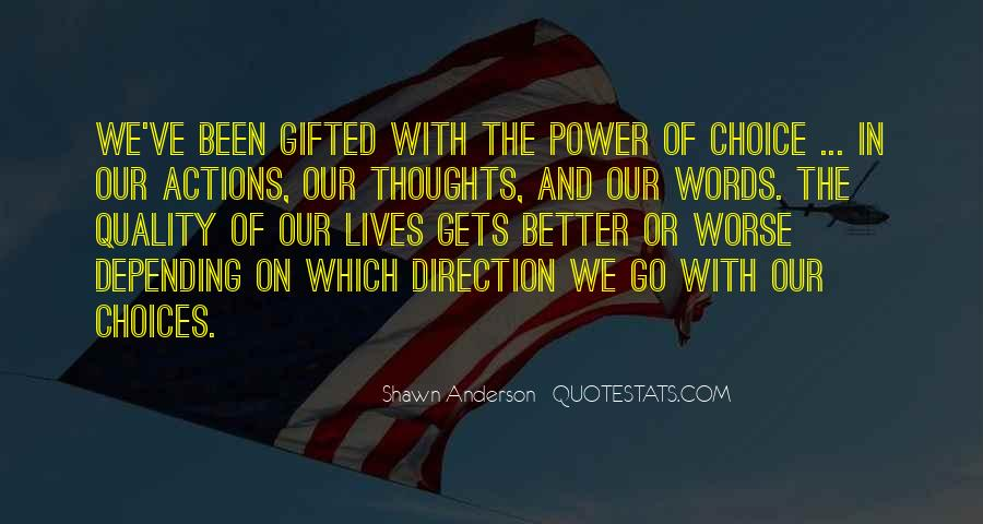 Our Words Have Power Quotes #84899