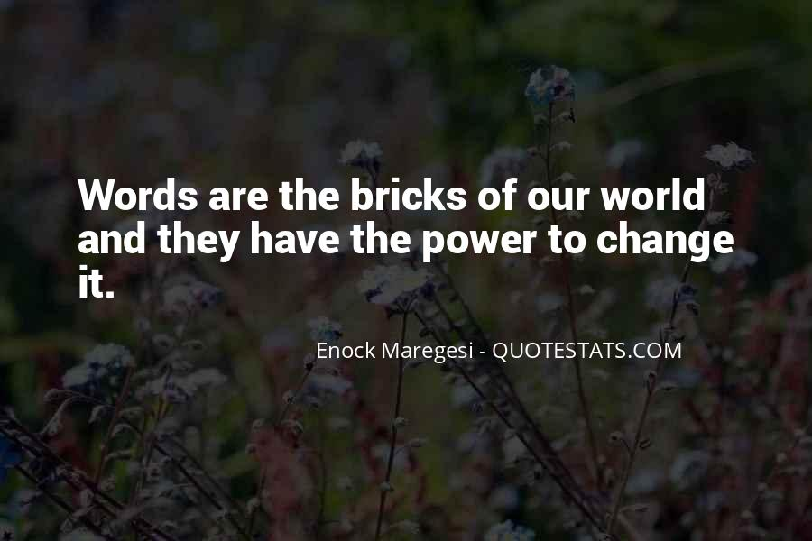 Our Words Have Power Quotes #902898