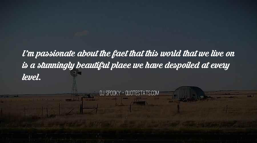 Our World Is A Beautiful Place Quotes #199066