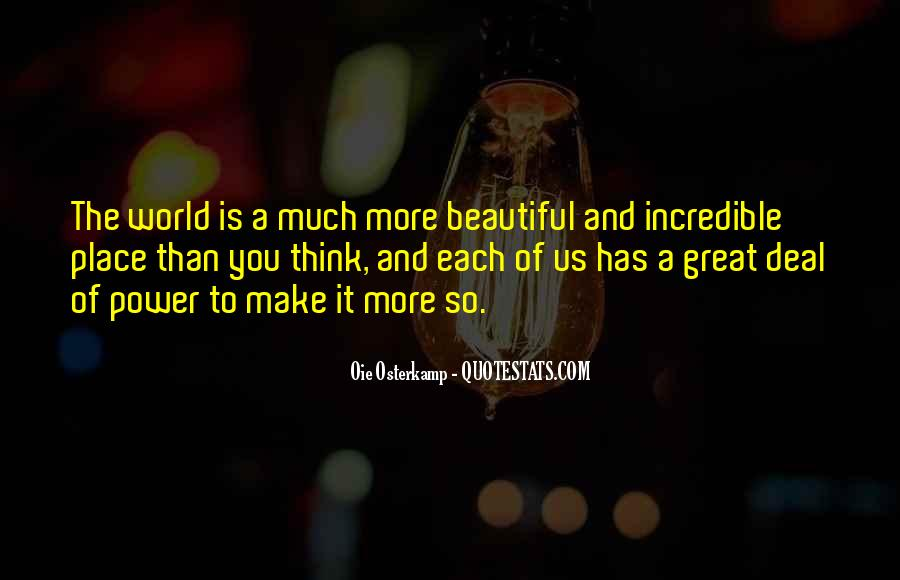 Our World Is A Beautiful Place Quotes #433885