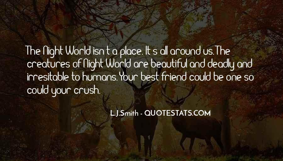 Our World Is A Beautiful Place Quotes #516514