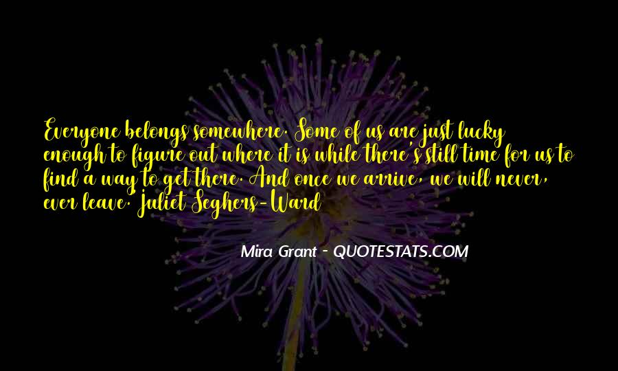Out For A While Quotes #103006