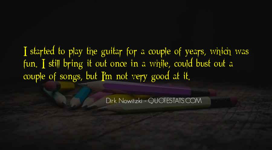 Out For A While Quotes #112574