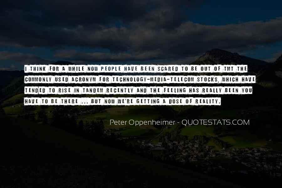 Out For A While Quotes #320257