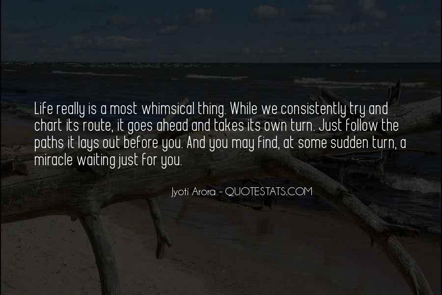 Out For A While Quotes #342903