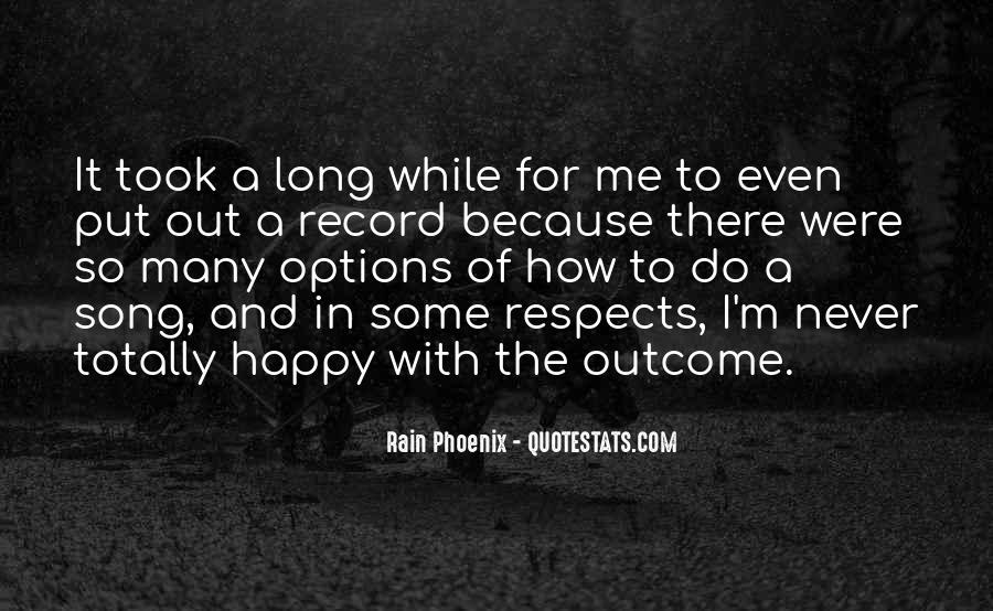 Out For A While Quotes #391395