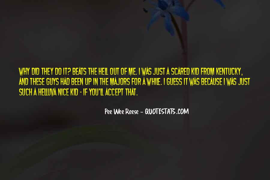 Out For A While Quotes #395594