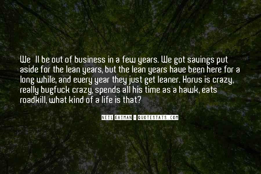 Out For A While Quotes #469317