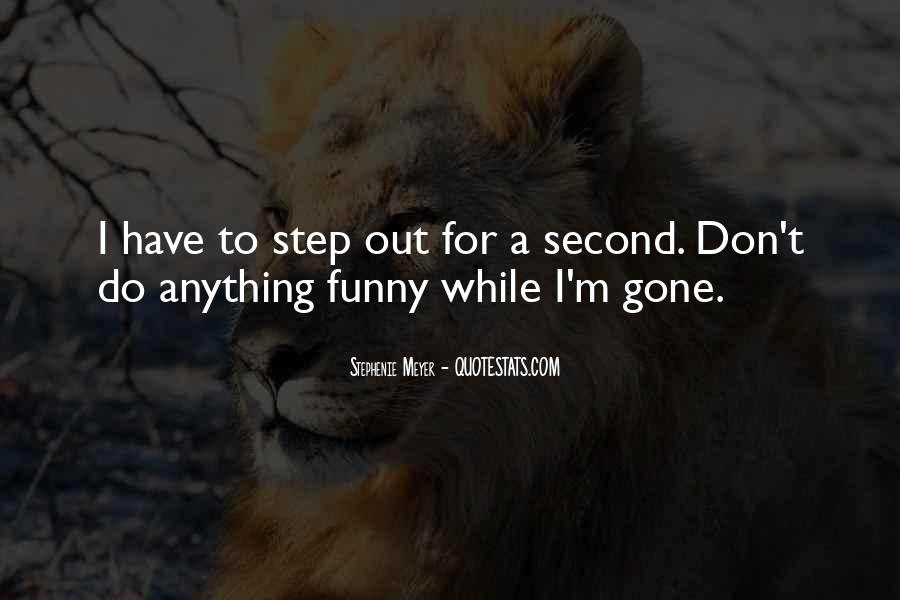Out For A While Quotes #66951