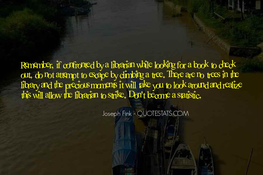 Out For A While Quotes #80802