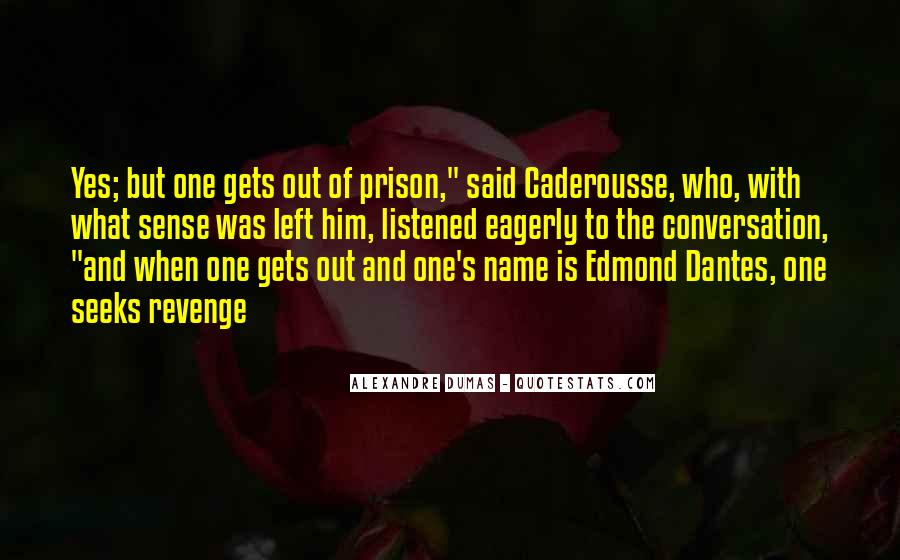 Out Of Prison Quotes #163056