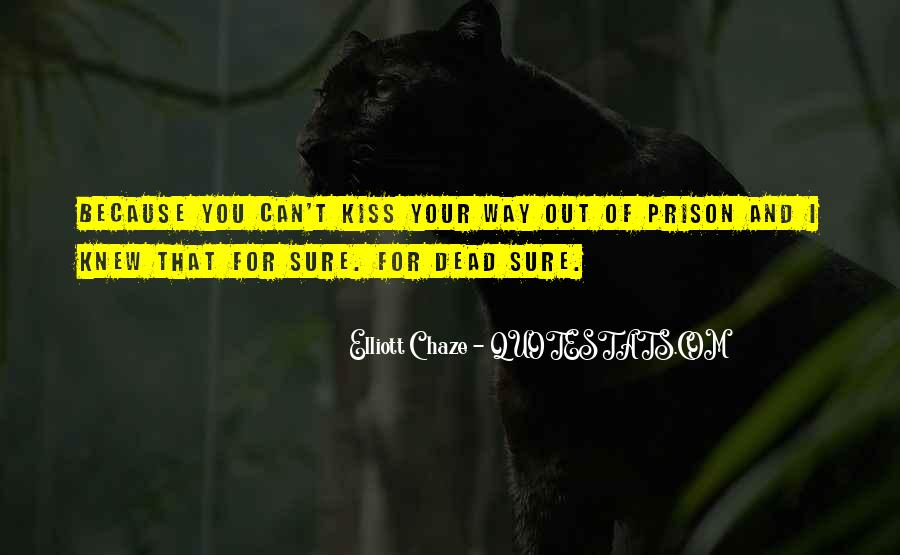 Out Of Prison Quotes #183140