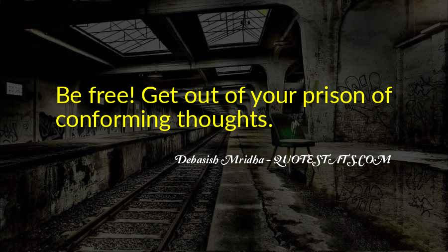 Out Of Prison Quotes #197294