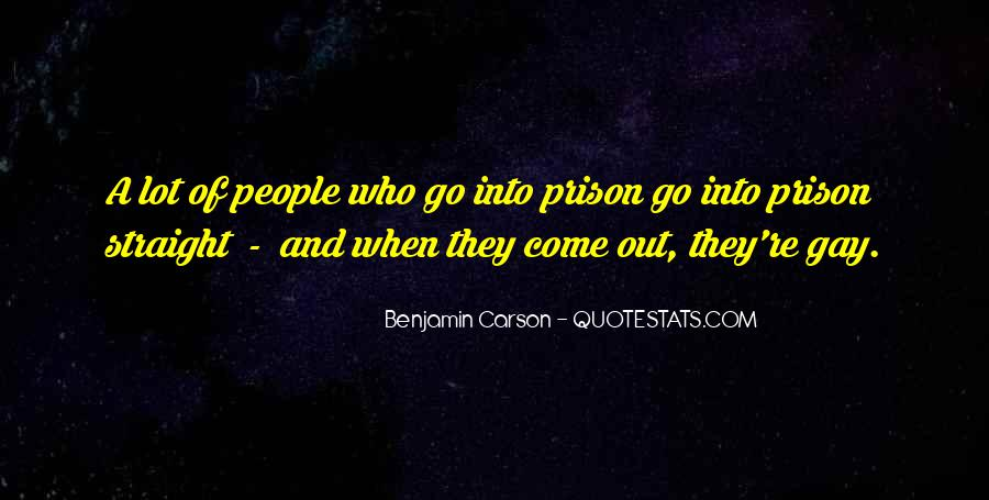 Out Of Prison Quotes #206352