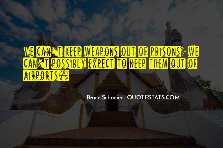 Out Of Prison Quotes #251286