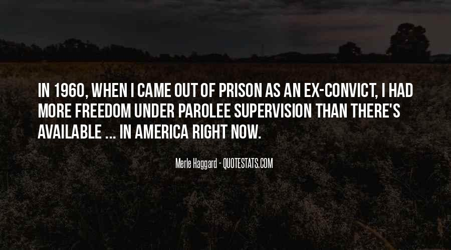 Out Of Prison Quotes #254069