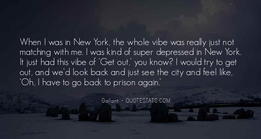 Out Of Prison Quotes #317253