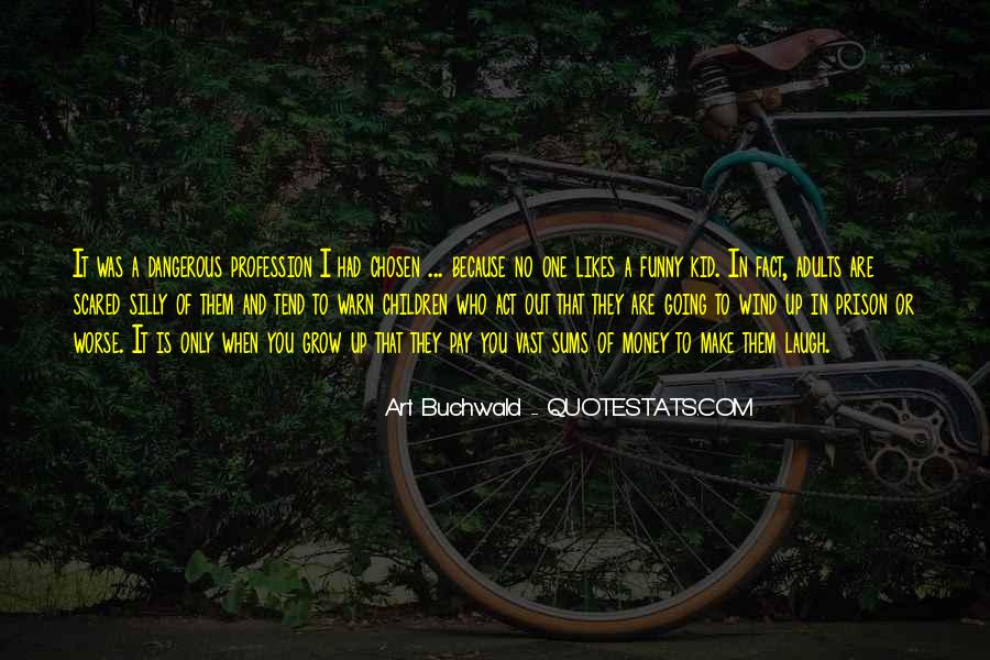 Out Of Prison Quotes #322786