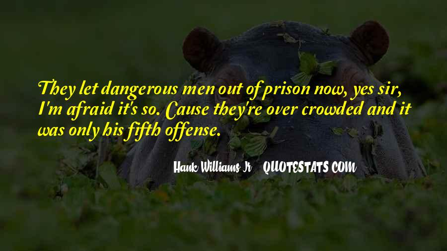 Out Of Prison Quotes #332524