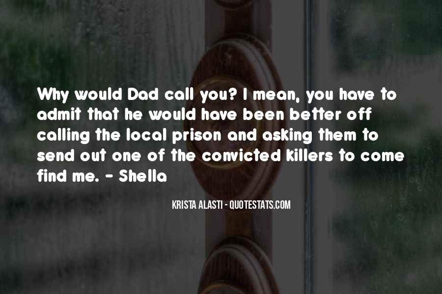 Out Of Prison Quotes #368495