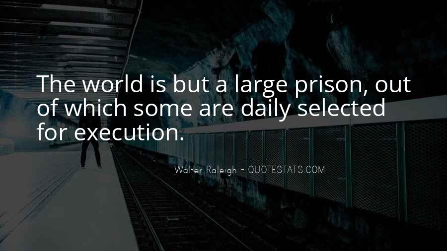 Out Of Prison Quotes #440123