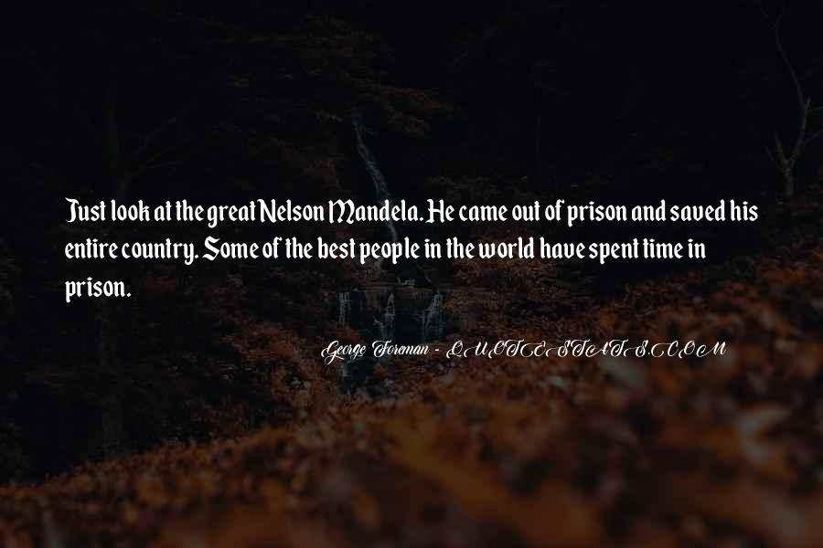 Out Of Prison Quotes #508763